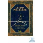Ultima prelegere - Randy Pausch