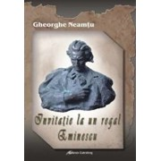 Invitatie la un regal Eminescu/Gheorghe Neamtu