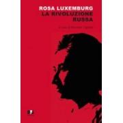 Rosa Luxemburg La rivoluzione russa ISBN:9788889413807