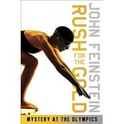 Rush for the Gold: Mystery at the Olympics, Paperback/John Feinstein