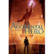 The Accidental Hero, Paperback