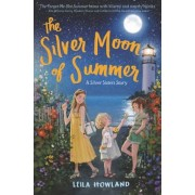 The Silver Moon of Summer, Hardcover