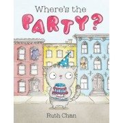 Where's the Party?: A Picture Book, Hardcover
