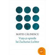Viata si opiniile lui Zacharias Lichter (eBook)