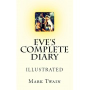 Eve's Complete Diary (eBook)