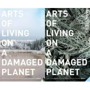 Arts of Living on a Damaged Planet: Ghosts and Monsters of the Anthropocene, Paperback