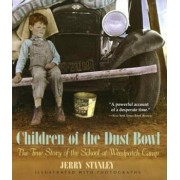 Children of the Dust Bowl: The True Story of the School at Weedpatch Camp, Paperback/Jerry Stanley