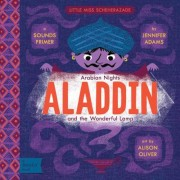 Aladdin and the Wonderful Lamp: A Babylit(r) Sounds Primer, Hardcover