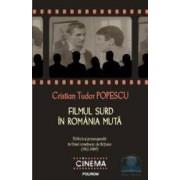 Filmul surd in Romania muta - Cristian Tudor Popescu