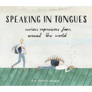 Speaking in Tongues by Ella Frances Sanders