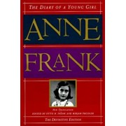 The Diary of a Young Girl: The Definitive Edition, Hardcover/Anne Frank
