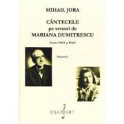 Cantecele pe versuri de Mariana Dumitrescu pentru voce si pian Vol. 1+2 - Mihail Jora