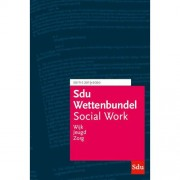 Educatieve wettenverzameling: Sdu Wettenbundel Social Work 2019-2020