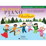 My First Piano Adventure Christmas, Book C: Skips on the Staff, Paperback/Nancy Faber