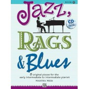 Jazz, Rags & Blues, Book 2: 8 Original Pieces for the Early Intermediate to Intermediate Pianist [With CD (Audio)], Paperback
