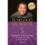 El Negocio del Siglo 21 / The Business of the 21st Century, Paperback/Robert T. Kiyosaki