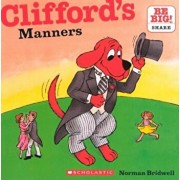 Clifford's Manners, Hardcover/Norman Bridwell
