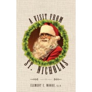 A Visit from Saint Nicholas: Twas the Night Before Christmas with Original 1849 Illustrations, Paperback