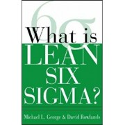 What Is Lean Six SIGMA, Paperback/Michael L. George