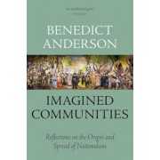 Imagined Communities: Reflections on the Origin and Spread of Nationalism, Paperback