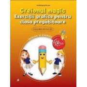 Creionul magic - Exercitii grafice pentru clasa pregatitoare - Irinel Betrice Nicoara