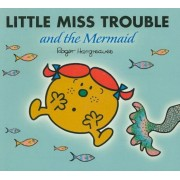 Little Miss Trouble and the Mermaid, Paperback