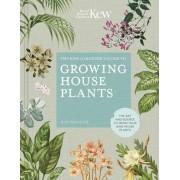 Kew Gardener's Guide to Growing House Plants