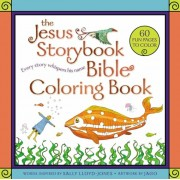 The Jesus Storybook Bible Coloring Book: Every Story Whispers His Name, Paperback/Sally Lloyd-Jones