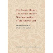 The Book in History the Book as History by Heidi Brayman & Jesse La...