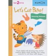 Let's Cut Paper! Amazing Animals, Paperback