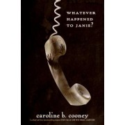 Whatever Happened to Janie?, Paperback
