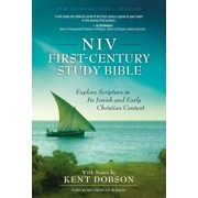 First-Century Study Bible-NIV: Explore Scripture in Its Jewish and Early Christian Context, Hardcover/Kent Dobson