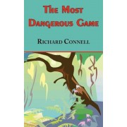 The Most Dangerous Game - Richard Connell's Original Masterpiece, Paperback
