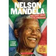 "Nelson Mandela: ""No Easy Walk to Freedom"", Paperback"