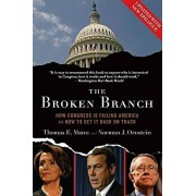 The Broken Branch: How Congress Is Failing America and How to Get It Back on Track, Paperback/Thomas E. Mann