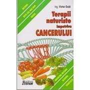 Terapii naturiste impotriva cancerului/Victor Duta