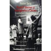 Rudolf Steiner si Evanghelia a cincea - Peter Selg