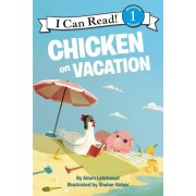 Chicken on Vacation, Hardcover