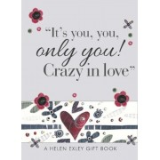 """""""It's You, You, Only You! Crazy in Love"""""""