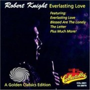 Video Delta KNIGHT, ROBERT - EVERLASTING LOVE - CD