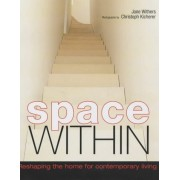 Space within: Reshaping the Home for Contemporary Living