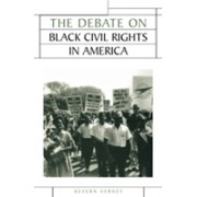 Debate on Black Civil Rights in America (Verney Kevern)(Paperback) (9780719067617)