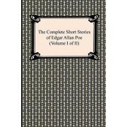 The Complete Short Stories of Edgar Allan Poe (Volume I of II), Paperback/Edgar Allan Poe