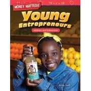 Money Matters: Young Entrepreneurs: Addition and Subtraction (Grade 4)