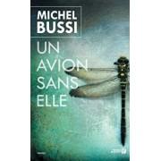 Un Avion Sans Elle, Paperback/Michel Bussi