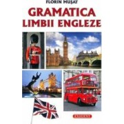 Gramatica limbii engleze - Florin Musat