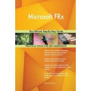 Microsoft Frx the Ultimate Step-By-Step Guide