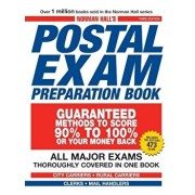 Norman Hall's Postal Exam Preparation Book: All Major Exams Thoroughly Covered in One Book, Paperback/Norman Hall