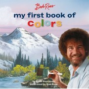 Bob Ross: My First Book of Colors, Hardcover/Robb Pearlman