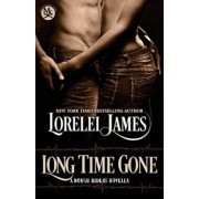 Long Time Gone, Paperback/Lorelei James